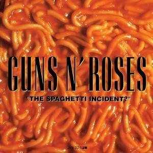 Guns_n'_Roses;_Spaghetti_Incident _cover