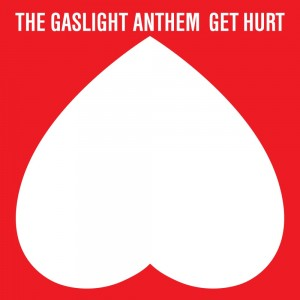 gaslight-anthem-get-hurt