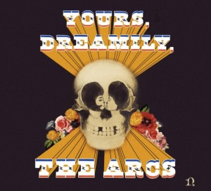 The-Arcs-Yours-Dreamily-616x560