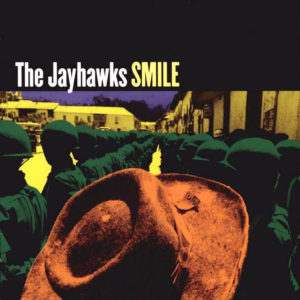The_Jayhawks-Smile-Frontal